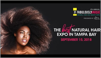 Fabulously Unique Natural Hair and Beauty Expo, September 15, 2018 in Tampa Florida