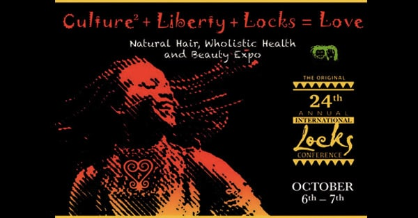 24th Annual International Locks Conference Natural Hair, Wholistic Health, and Beauty Expo