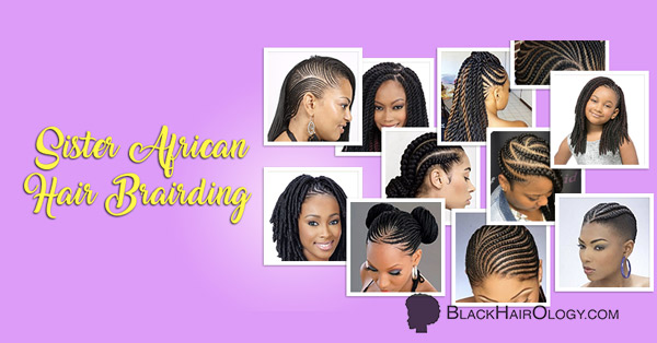 Sister African Hair Braiding is a Black Hair Salon located in Richmond, Virginia.