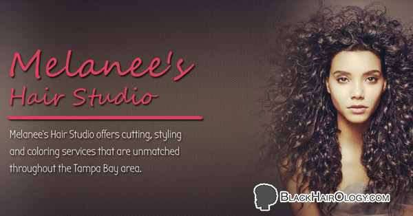 Melanee's Hair Studio is a Black Hair Salon located in Tampa, Florida.